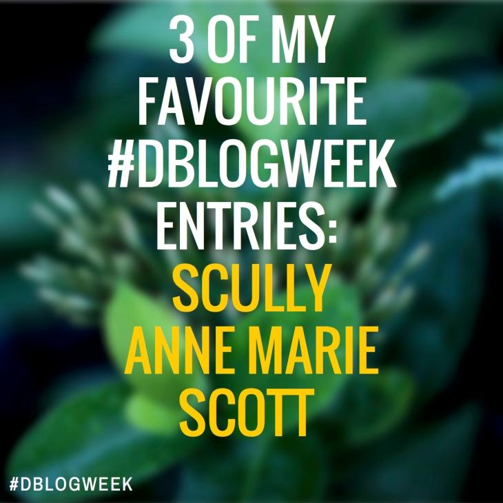3 of my favourite #DBLOGWEEK